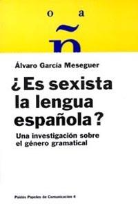 Es sexista la lengua