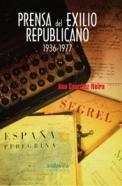 9788484085911Max-Prensa-del-exilio-republicano-1936-1977